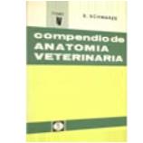 COMPENDIO DE ANATOMIA VETERINARIA. Tomo V: Anatomía de las aves
