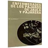 ENFERMEDADES DE LOS PAJAROS DE JAULA y PAJARERA