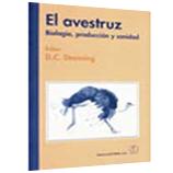 EL AVESTRUZ. Biología, producción y sanidad