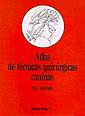 ATLAS DE TÉCNICAS QUIRÚRGICAS CANINAS