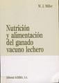 NUTRICION Y ALIMENTACION DEL GANADO VACUNO LECHERO