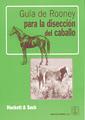 GUIA DE ROONEY PARA LA DISECCION DEL CABALLO